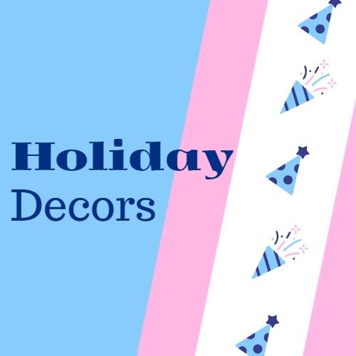 holiday decors
